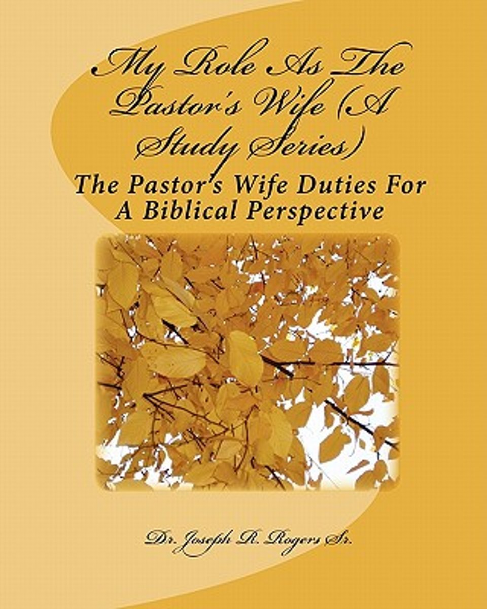 My Role as the Pastor's Wife (a Study Series)