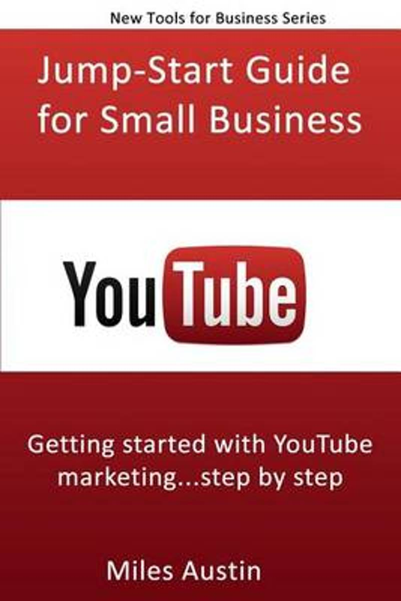 Youtube Jump-Start Guide for Small Business