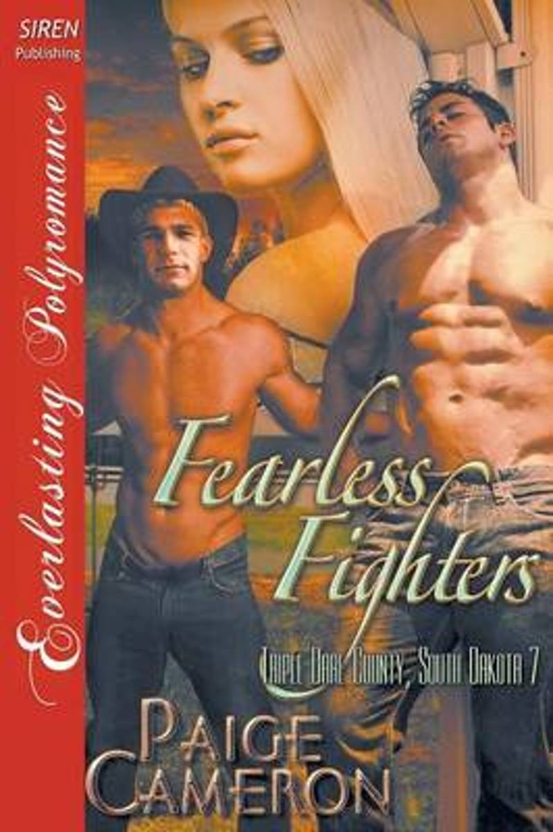 Fearless Fighters [Triple Dare County, South Dakota 7] (Siren Publishing Everlasting Polyromance)
