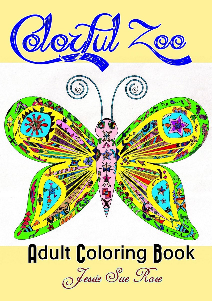 Colorful Zoo: Inspirational Adult Coloring Book (Stress-Relaxing Series), 40 Unique and Beautiful ANIMAL PATTERNS (Bonus: 10 Illustrated Positive Thinking Quotes) to Color