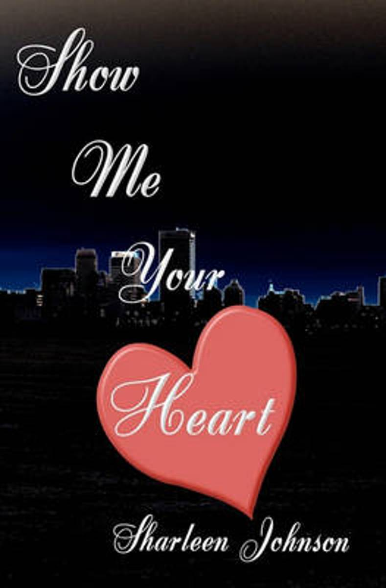 Show Me Your Heart