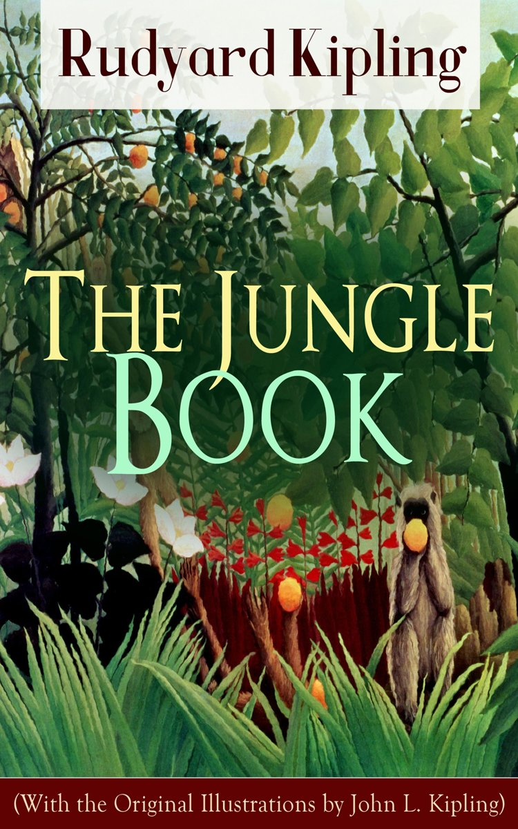 The Jungle Book (With the Original Illustrations by John L. Kipling)