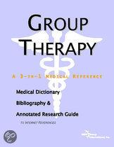 Group Therapy - a Medical Dictionary, Bibliography, and Annotated Research Guide to Internet References