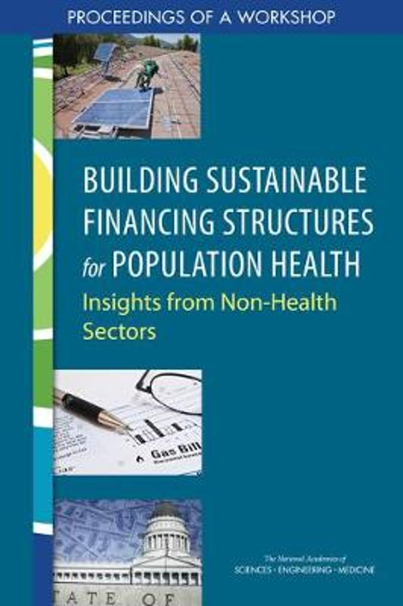 Building Sustainable Financing Structures for Population Health