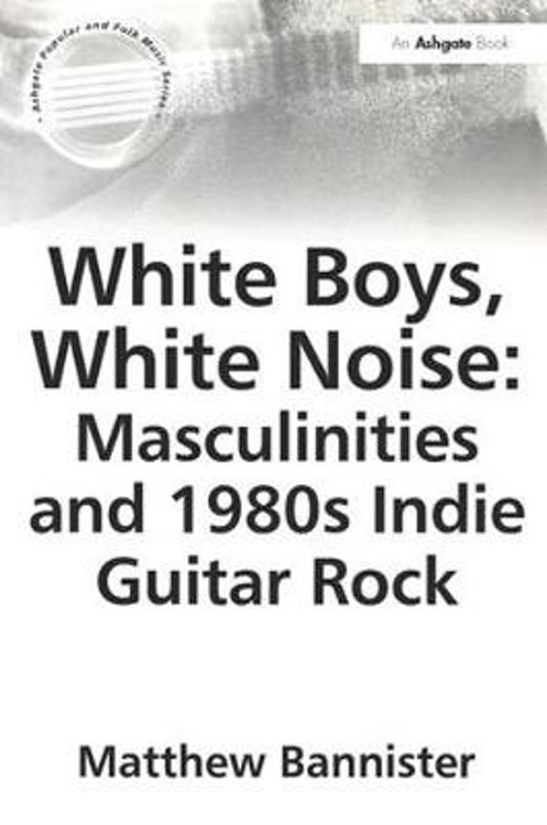 White Boys, White Noise