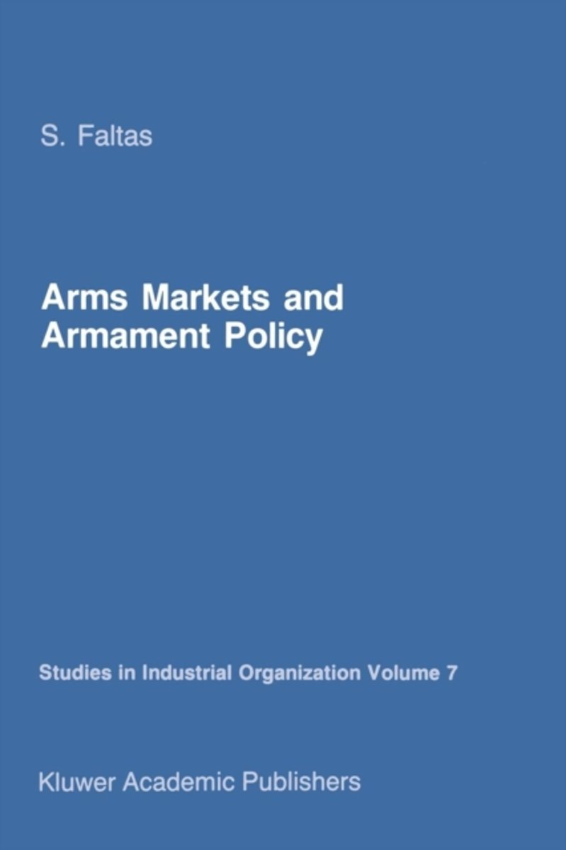 Arms Markets and Armament Policy