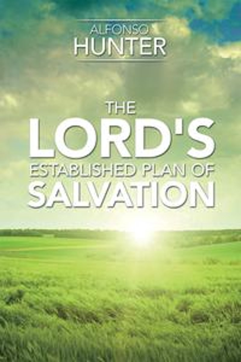 The Lord's Established Plan of Salvation