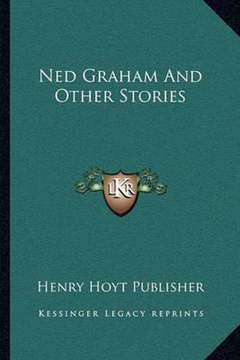 Ned Graham and Other Stories