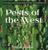 Pests Of The West, 2Nd Edition: Prevention And Control For Today's Garden And Small Farm