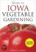 Guide To Iowa Vegetable Gardening