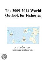 The 2009-2014 World Outlook for Fisheries