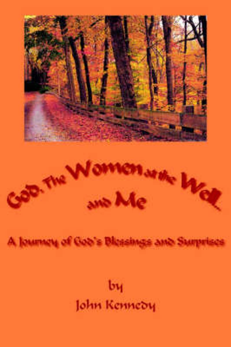God, The Women at the Well...and Me
