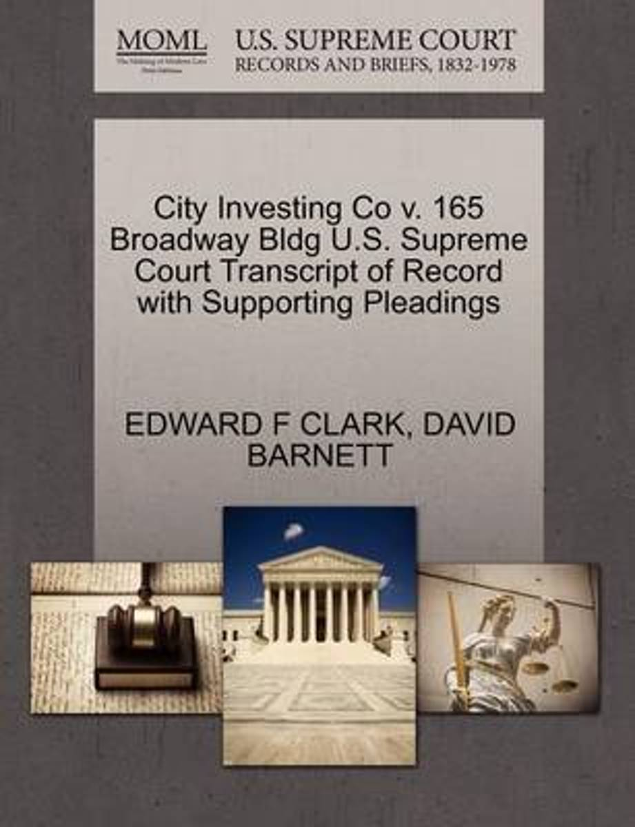 City Investing Co V. 165 Broadway Bldg U.S. Supreme Court Transcript of Record with Supporting Pleadings