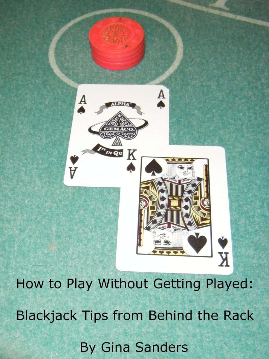 How to Play Without Getting Played: Blackjack Tips from Behind the Rack