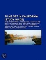 Films Set In California (Study Guide): Psycho, Terminator 2: Judgment Day, Invasion Of The Body Snatchers, Die Hard, Shadow Of A Doubt