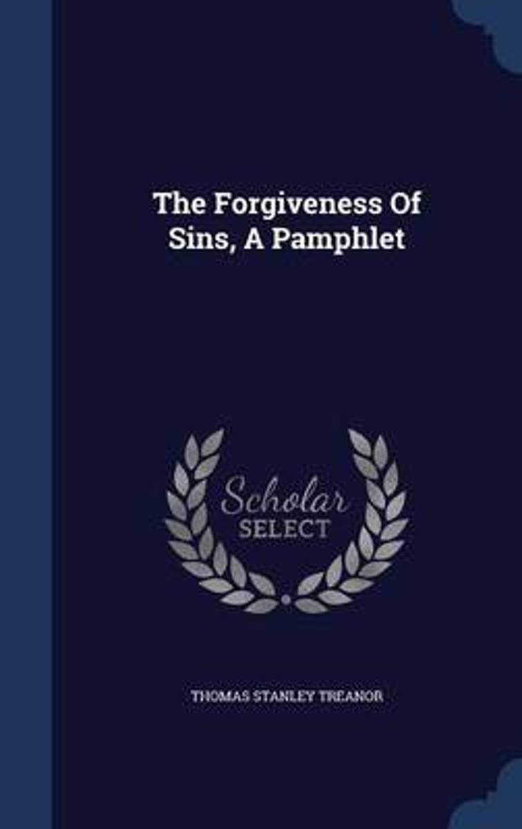 The Forgiveness of Sins, a Pamphlet