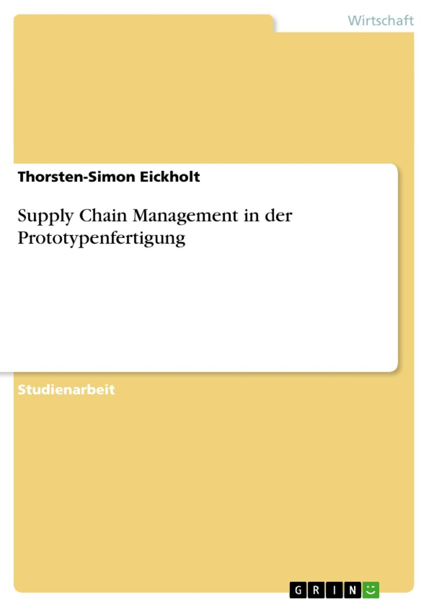 Supply Chain Management in der Prototypenfertigung