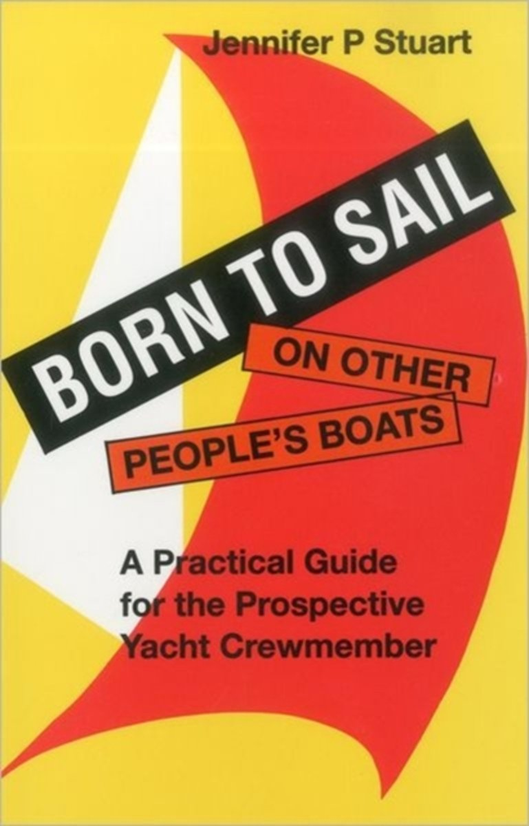 Born to Sail on Other People's Boats