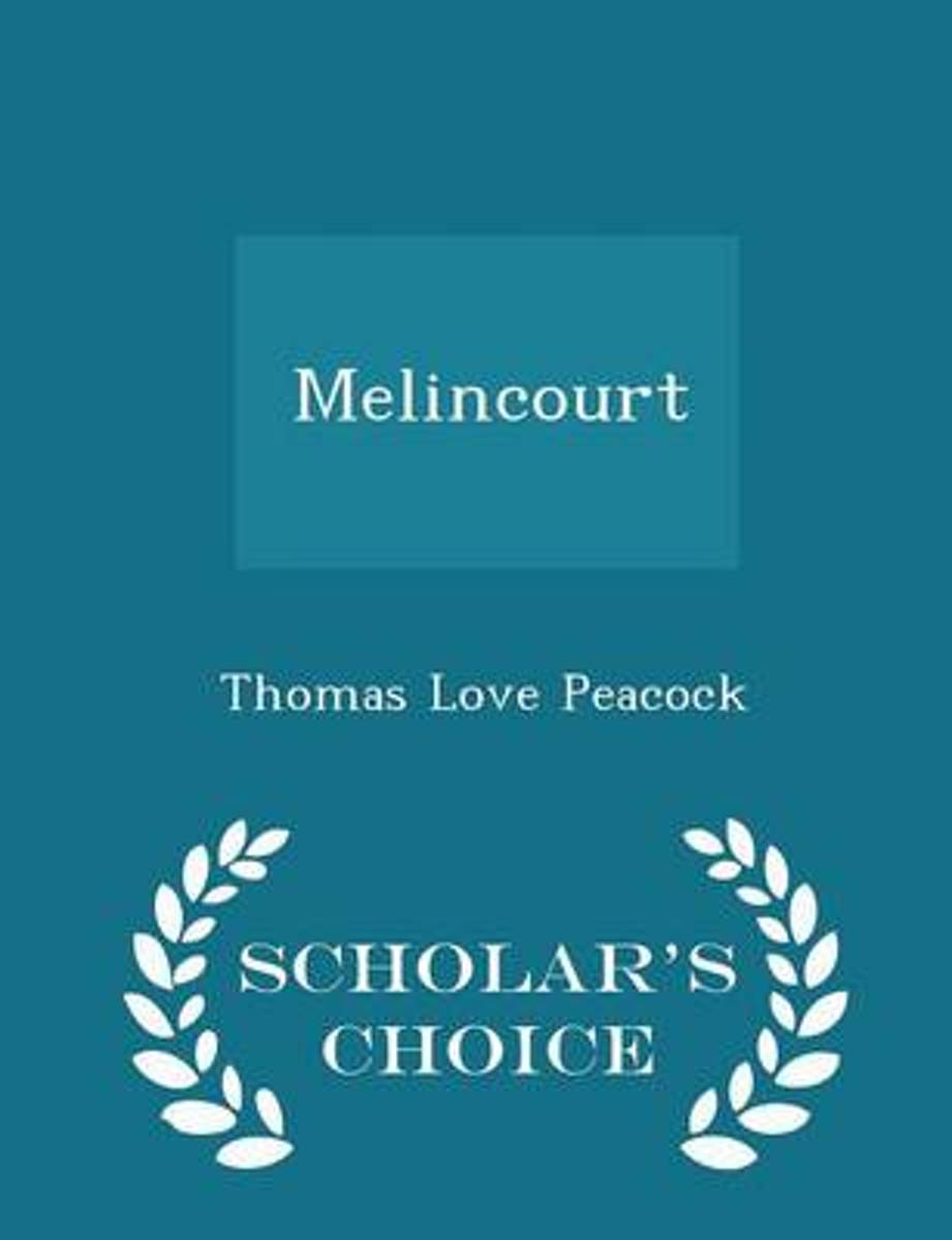 Melincourt - Scholar's Choice Edition