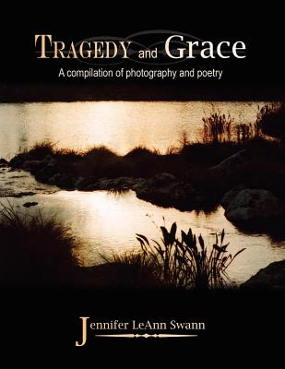 Tragedy and Grace