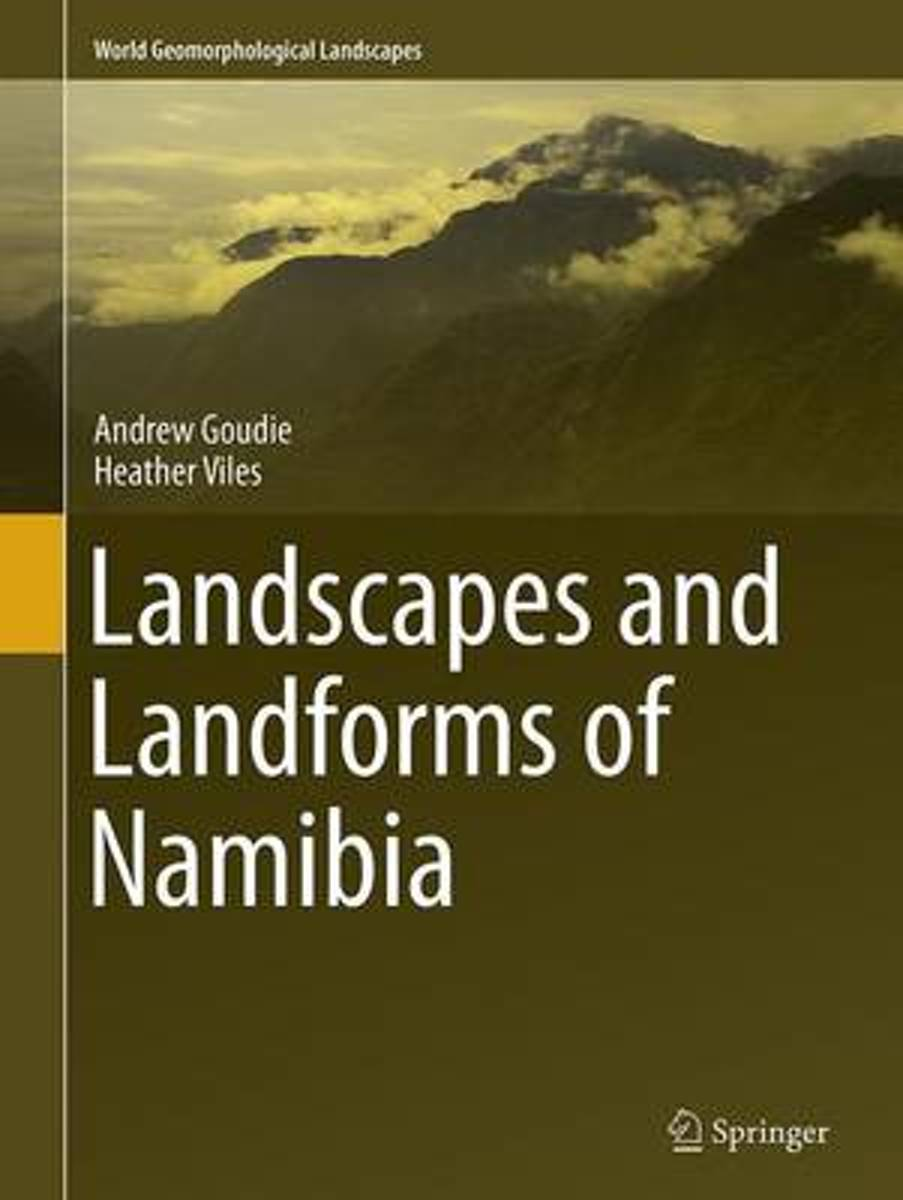 Landscapes and Landforms of Namibia