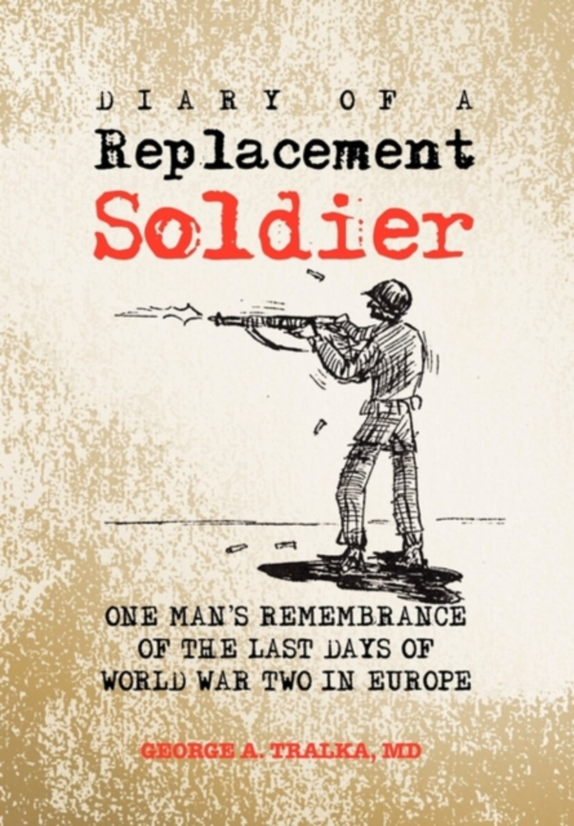 Diary of a Replacement Soldier