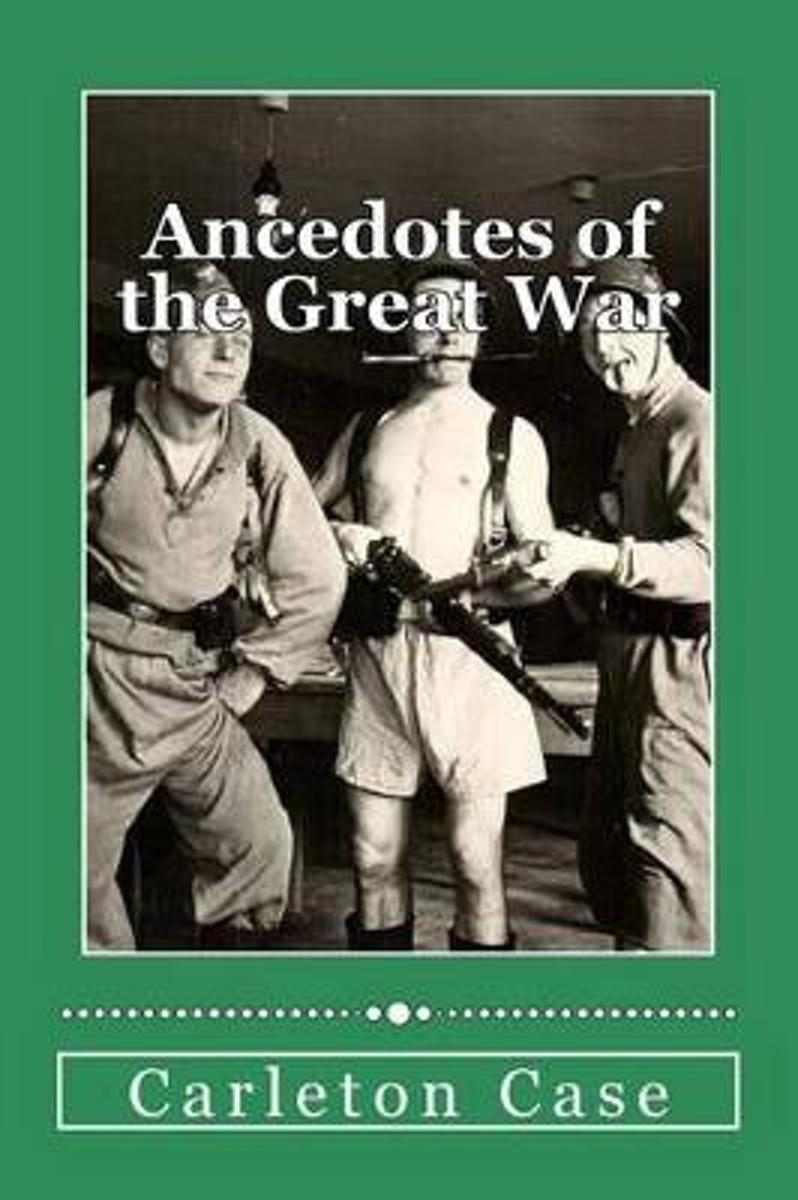 Ancedotes of the Great War