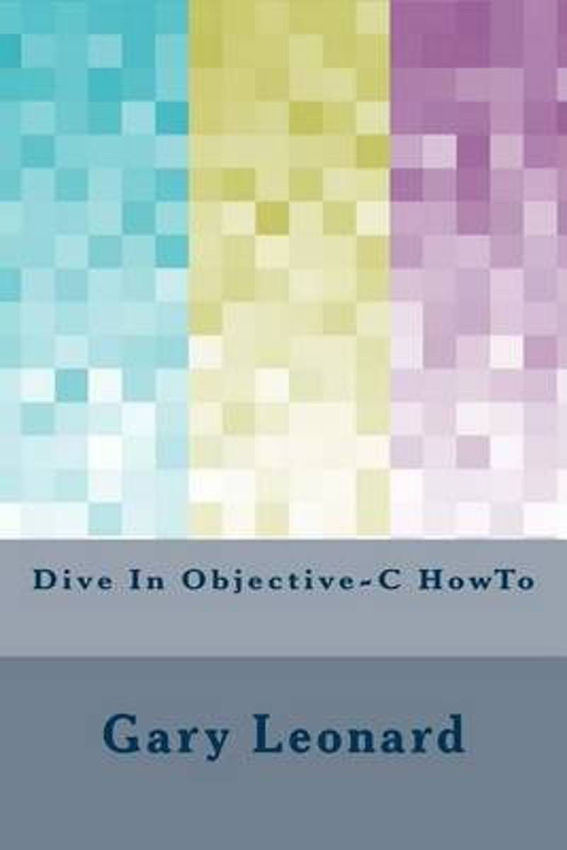 Dive in Objective-C Howto