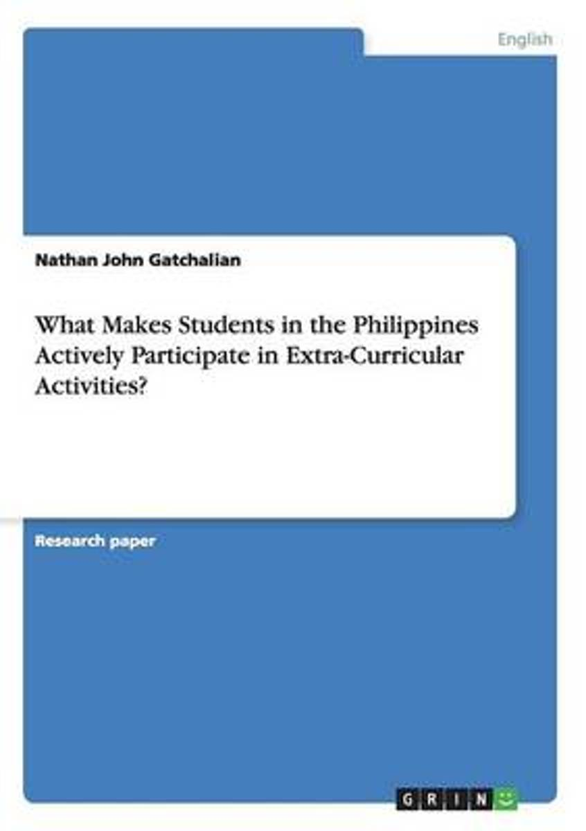 What Makes Students in the Philippines Actively Participate in Extra-Curricular Activities?