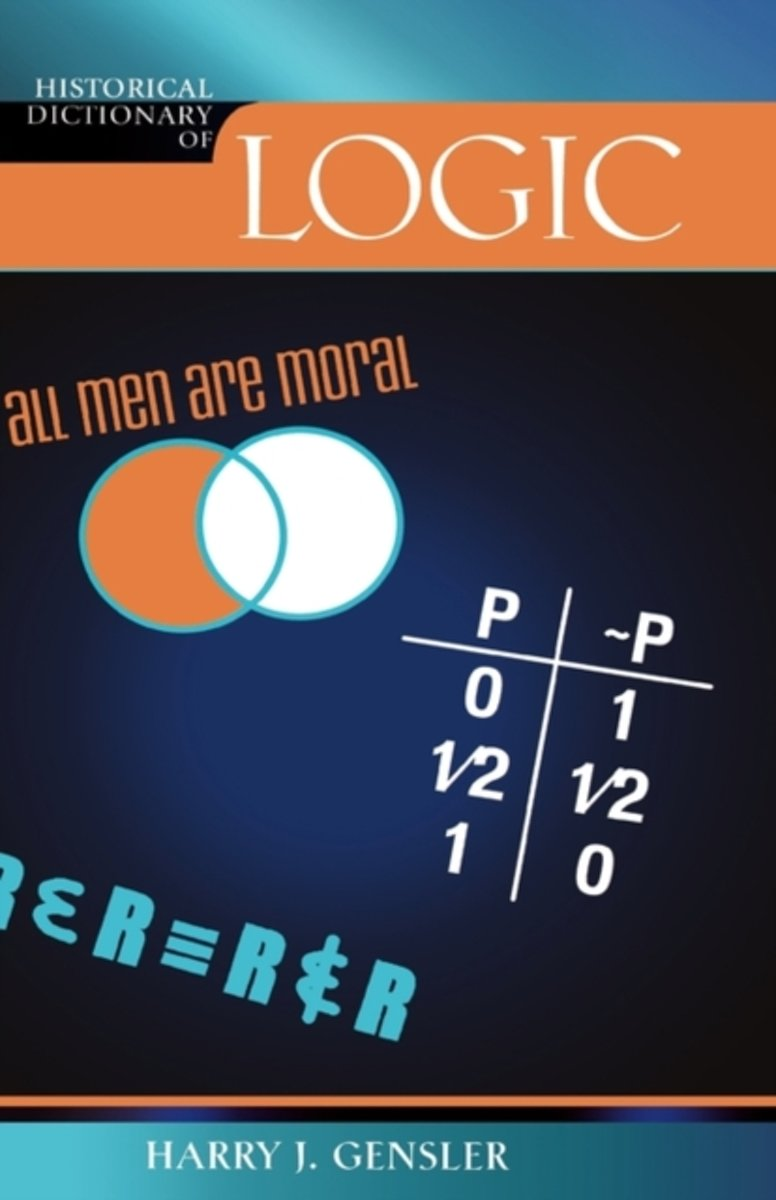 Historical Dictionary of Logic