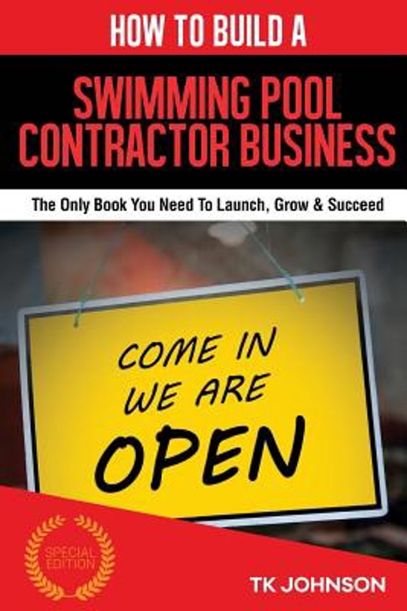 How to Build a Swimming Pool Contractor Business (Special Edition)