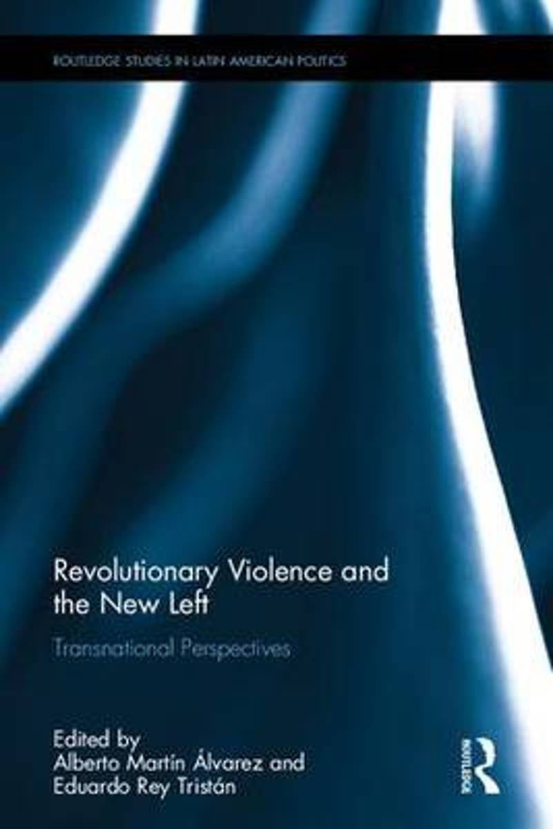 Revolutionary Violence and the New Left