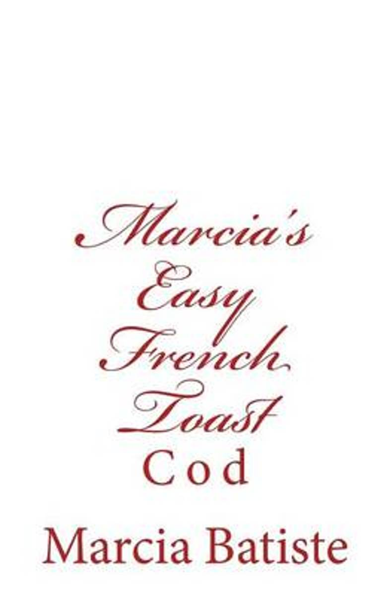 Marcia's Easy French Toast
