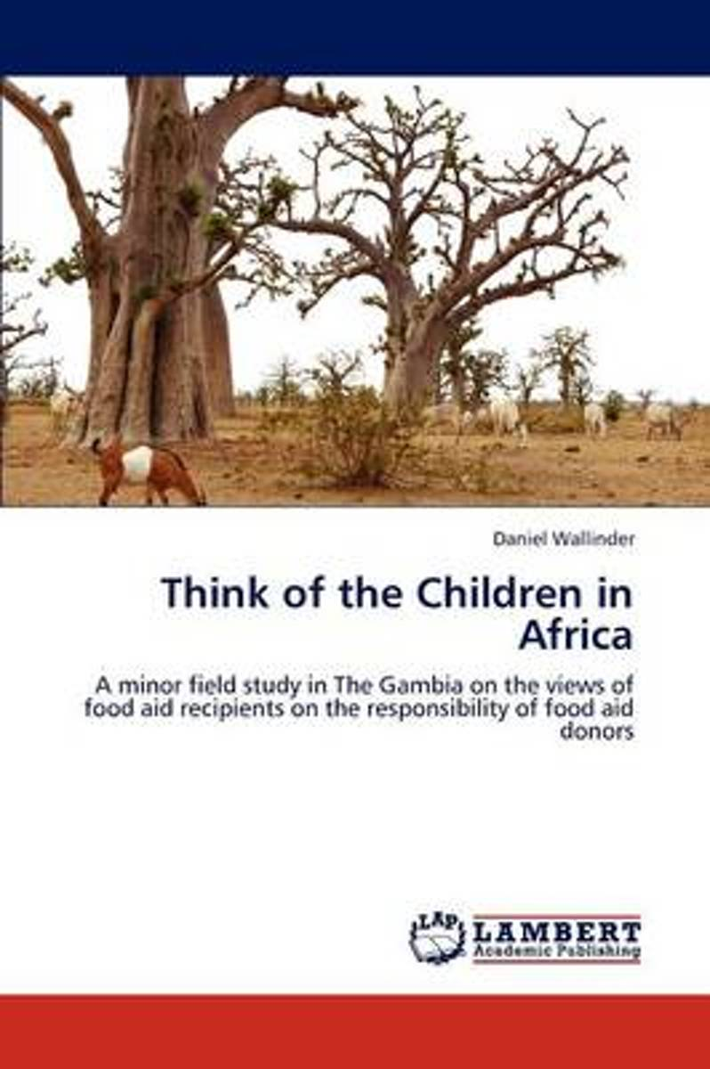 Think of the Children in Africa