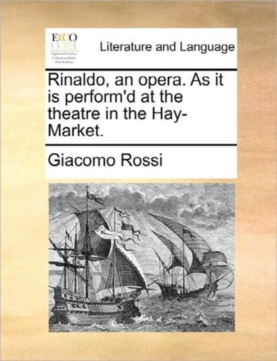 Rinaldo, an Opera. as It Is Perform'd at the Theatre in the Hay-Market. image