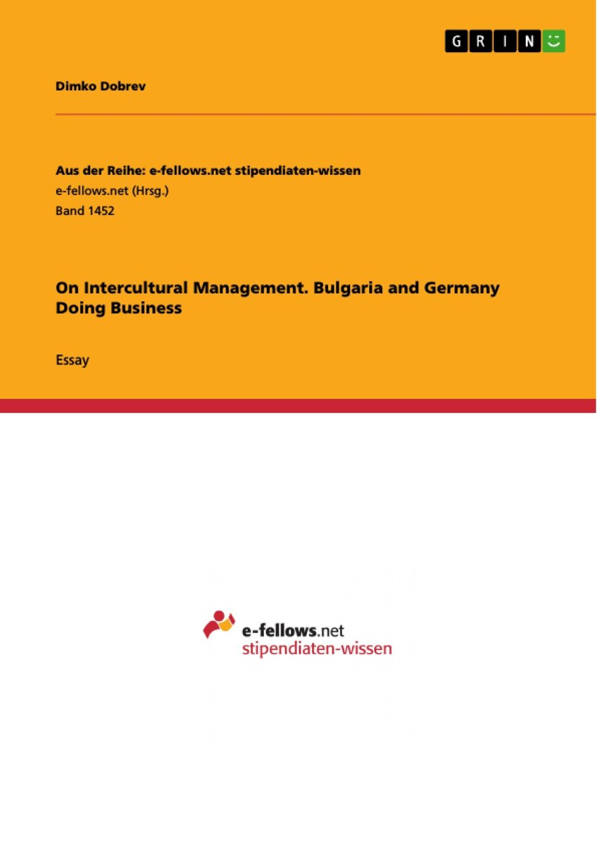 On Intercultural Management. Bulgaria and Germany Doing Business