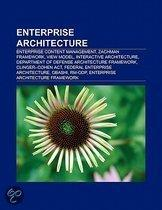 Enterprise Architecture: Enterprise Content Management, Zachman Framework, View Model, Interactive Architecture