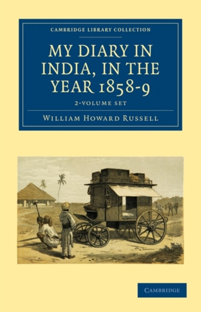 My Diary in India, in the Year 1858-9 2 Volume Set