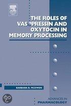 The Roles of Vasopressin and Oxytocin in Memory Processing