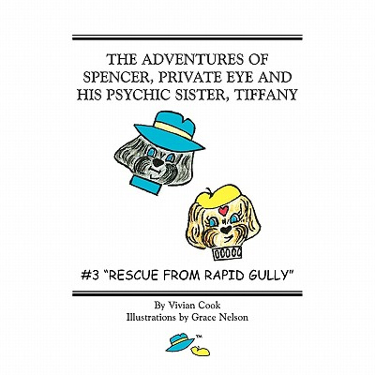 The Adventures of Spencer, Private Eye and His Psychic Sister, Tiffany