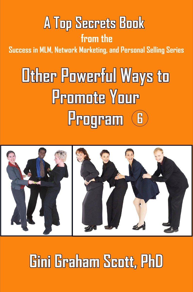 Top Secrets for Other Powerful Ways to Promote Your Program