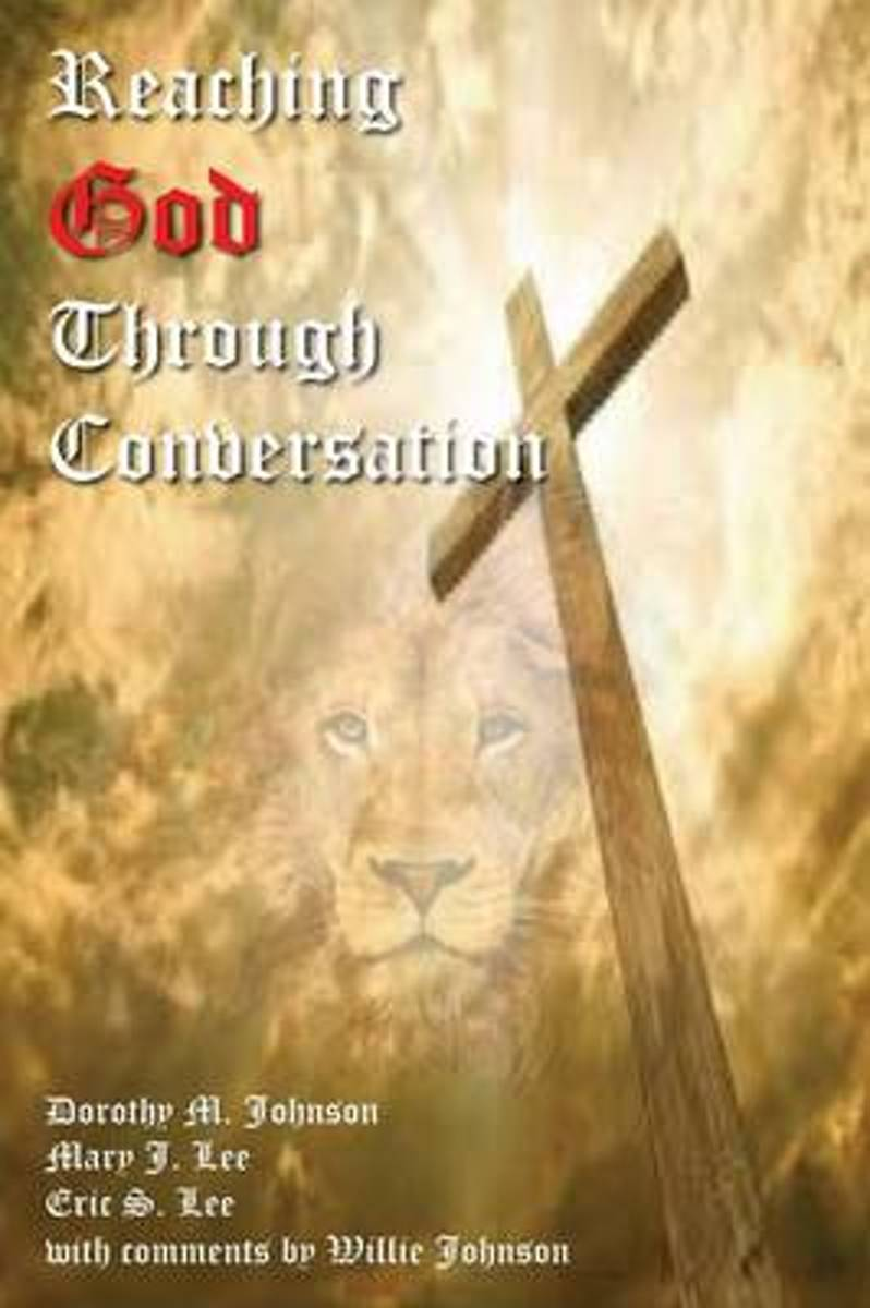 Reaching God Through Conversation