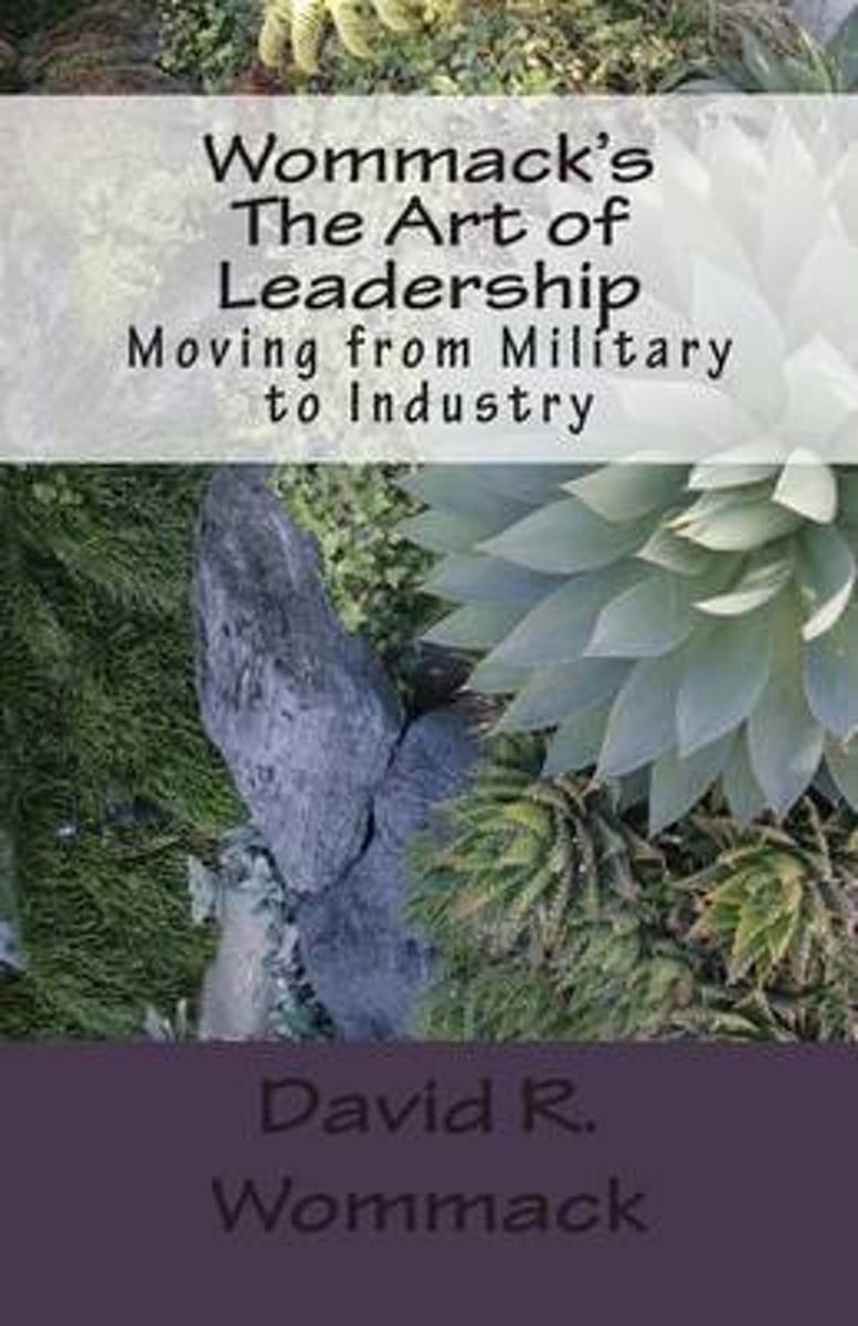 Wommack's the Art of Leadership