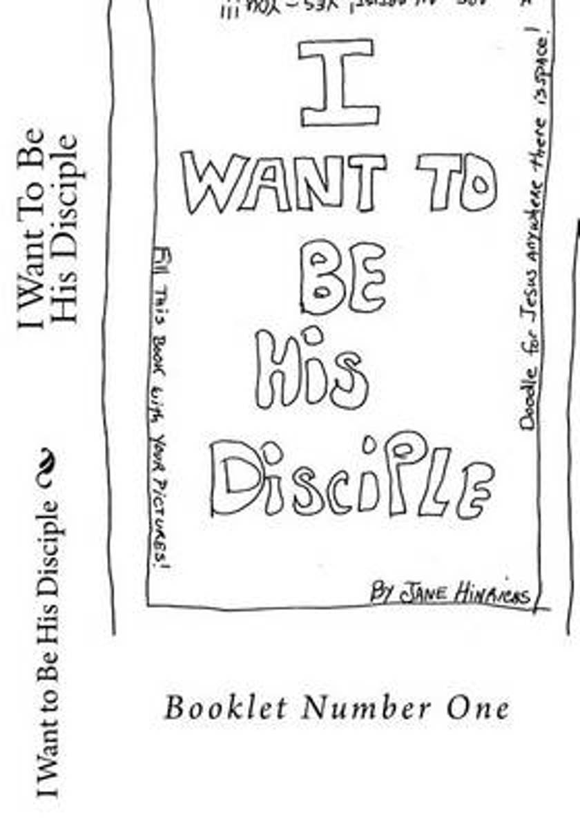 I Want to Be a Jesus Disciple