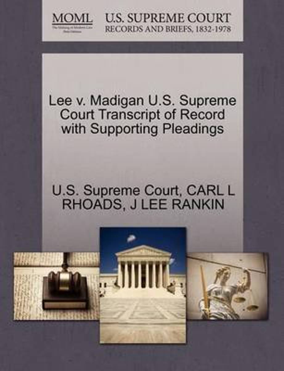 Lee V. Madigan U.S. Supreme Court Transcript of Record with Supporting Pleadings