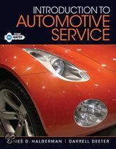 Introduction to Automotive Service Plus MyAutomotiveLab with Pearson EText
