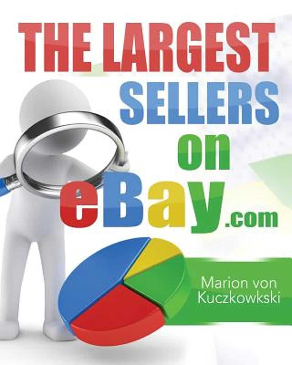 The Largest Sellers on Ebay.com