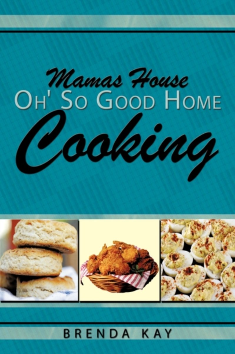 Mamas House Oh' So Good Home Cooking