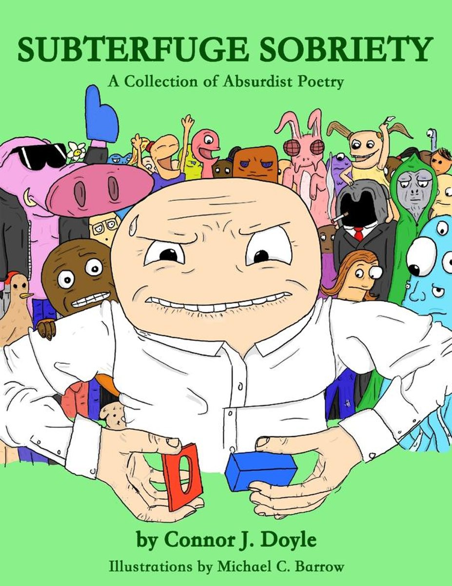 Subterfuge Sobriety: A Collection of Absurdist Poetry