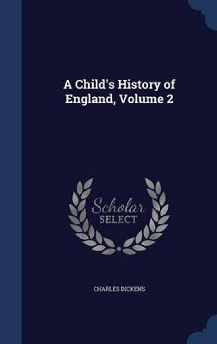 A Child's History of England, Volume 2